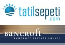 tatilsepeti.com yatirim Bancroft Private Equity