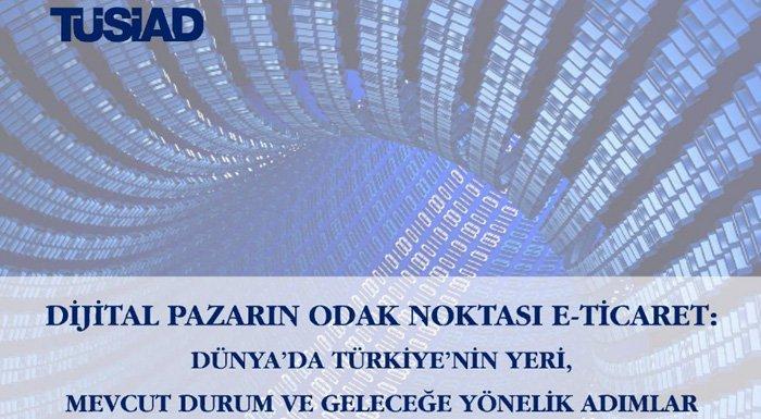 tusiad-eticaret-raporu