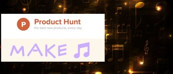 product-hunt-make-music