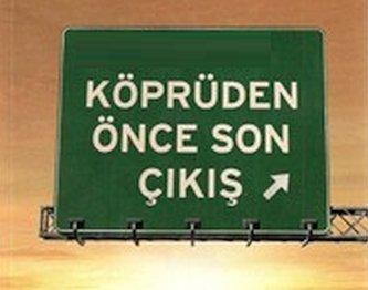 kopruden once son cikis