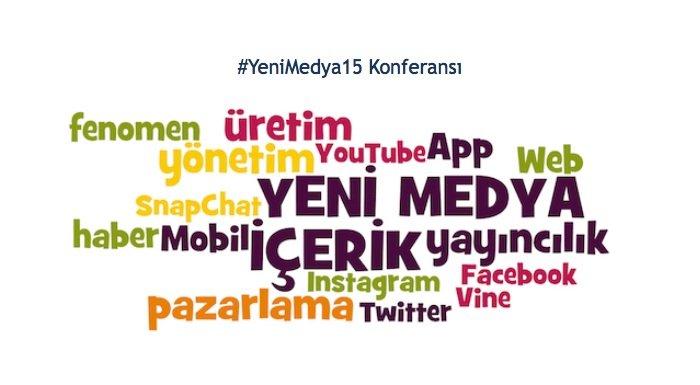 YeniMedya15 Yeni Medya Konferansi