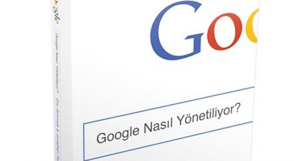 'Google Nasıl Yönetiliyor?' artık Türkçe [10 kitap hediye]