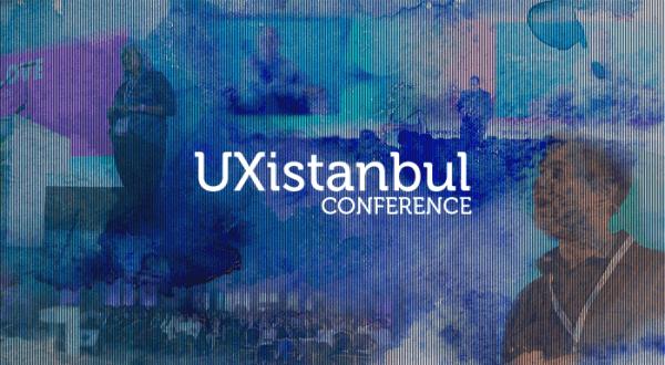 """UXistanbul Konferansı'nın ardından: """"UX herkes içindir"""""""