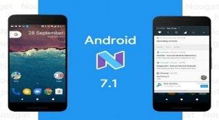 Android Nougat 7.1 için ilk önizleme yayınlandı