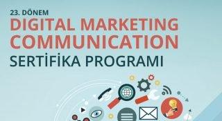 Dijital Pazarlama İletişimi Sertifika Programı 23. dönemi sınırlı kontenjanla Bilgi Üniversitesi'nde başlıyor