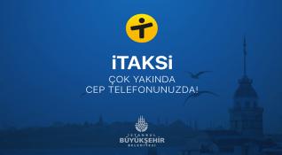 İstanbul'un yeni taksi servisi: iTAKSi