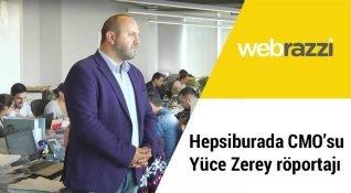 Yüce Zerey Hepsiburada CMO'su olduktan sonra ilk kez Webrazzi TV'de