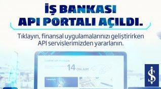 İş Bankası API Portalı açıldı