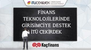 Koçfinans, İTÜ Çekirdek ile fintech girişimlerini destekliyor