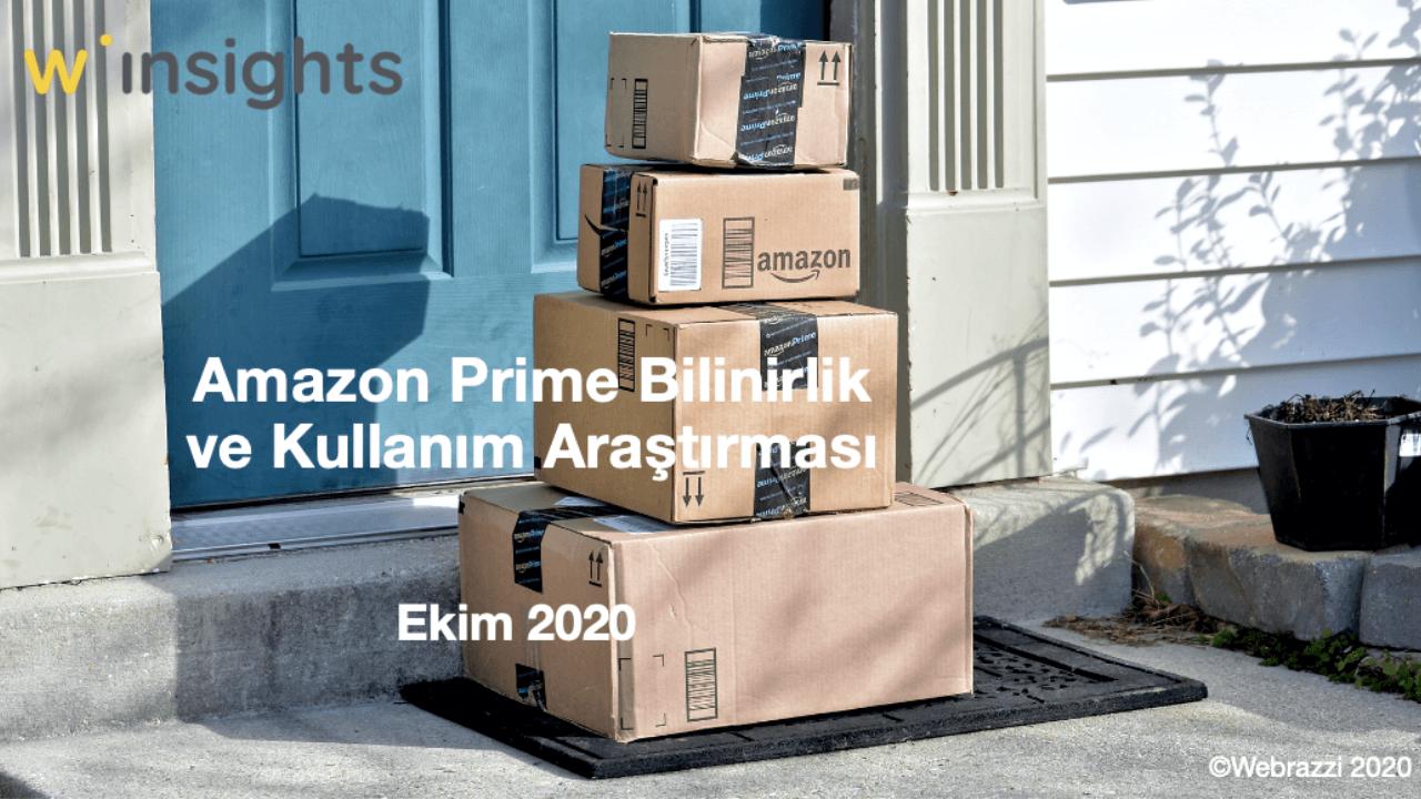Amazon Prime Bilinirlik ve Kullanım Araştırması [Araştırma Raporu]